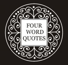 word quotes are short inspirational quotes with just 4 words.The ...