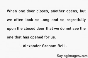 When One Door Closes, Another Opens: Quote About When One Door Closes ...