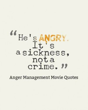 He's angry. It's a sickness, not a crime.""