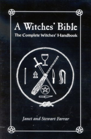 "Start by marking ""A Witches' Bible: The Complete Witches' Handbook ..."