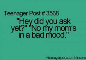bad mood, funny, happy, mom, teen, teenager post, teenager posts, text ...