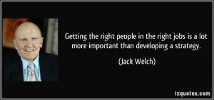 More Jack Welch Quotes