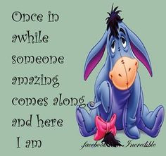 Disney Quotes Eeyore Ohh eeyore.. pin it