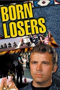 The Born Losers (1967) Poster