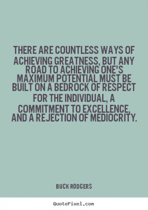 ... greatness/greatness-quotes-inspirational-great-quotes-and-sayingsgreat