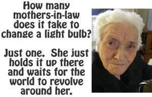 Here are some true Mother In Law stories… god bless them!