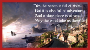Inspirational And Motivational Quotes A Ships Place Is At Sea