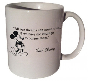 Mickey Mouse Disney All our dreams can come true... by MrGoodMug, $14 ...