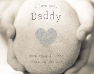 Pregnancy Quotes For Dad Daddy print, daddy quote