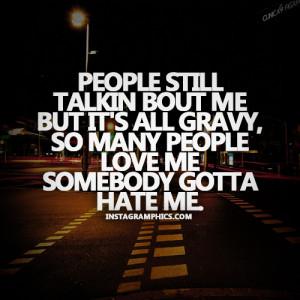 Somebody Gotta Hate Me Lil Boosie Quote Graphic