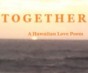 Hawaiian Poems And Sayings