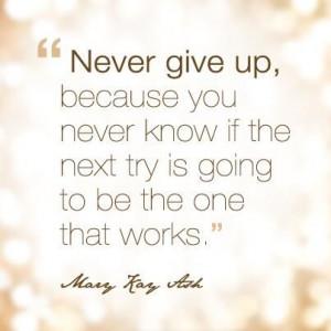 Mary Kay Ash, words of wisdom!