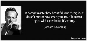 ... matter-how-smart-you-are-if-it-doesn-t-richard-feynman-61471.jpg