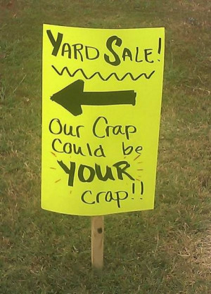 Our Crap could be YOUR crap