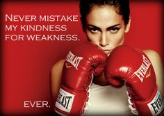 ... my kindness for weakness ever ️ jlo quotes jennifer lopez quotes
