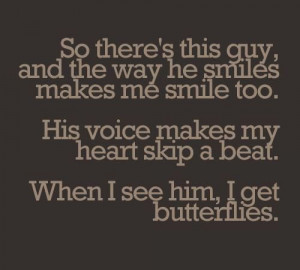 quote # sayings # guy # smiles # makes # me # smile # voice # his ...