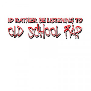 Old school rap quotes wallpapers
