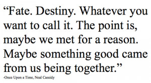 neal cassidy, once upon a time, quote, text - inspiring picture on ...