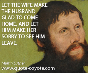 Quote Martin Luther Wife Husband