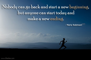 Motivational Quotes-Thoughts-Maria Robinson-New beginning-New ending