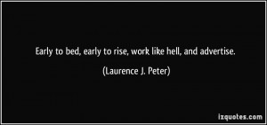 quote-early-to-bed-early-to-rise-work-like-hell-and-advertise-laurence ...