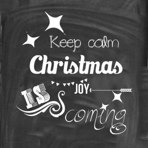 Keep calm Christmas joy chalkboard quote