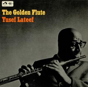 Yusef Lateef The Golden Flute - Mono UK LP RECORD CLP3615