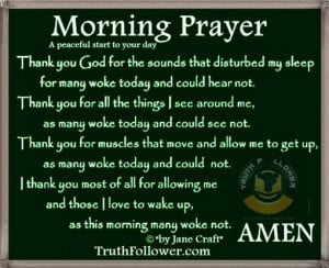 Morning Prayer, A Peaceful start to your Day Quotes