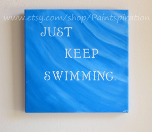ON SALE Just Keep Swimming Inspirational Quotes on Canvas Quotes ...