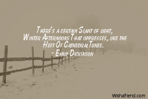 winter-There's a certain Slant of light, Winter Afternoons That ...