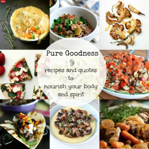 Feed the Body and Spirit: 9 Nourishing Food Quotes and Recipes