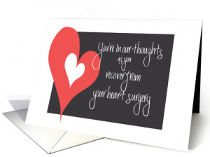 Heart Surgery Recovery, In Our Thoughts with Large Heart card