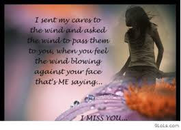 And Asked The Wind To Pass Them To You, When You Feel The Wind Blowing ...