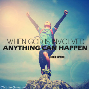Chuck Swindoll Quote – Anything Can Happen