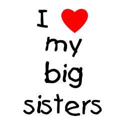 love_my_big_sisters_greeting_card.jpg?height=250&width=250 ...