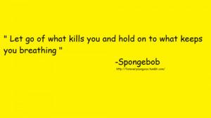 Spongebob Quotes Life Tory