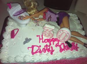 dirty thirty birthday | 30th birthday cake / dirty 30 | My inner party ...