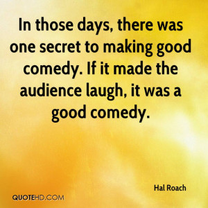 Hal Roach Quotes | QuoteHD