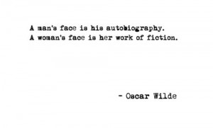 oscar wilde, quotes, sayings, man, woman, face, look