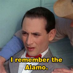 106 Pee-wee's Big Adventure quotes More