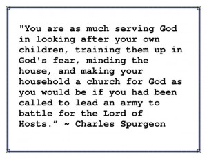... Quotes, So True, Parents Scriptures, Charles Spurgeon Quotes, Servings