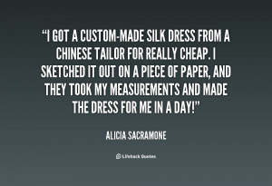 quote-Alicia-Sacramone-i-got-a-custom-made-silk-dress-from-31201.png