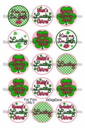 cute_st_patrick_s_day_sayings_bottle_cap_1_circles_lucky_-_no_165 ...