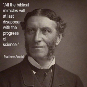 All the biblical miracles will at last disappear with the progress of ...