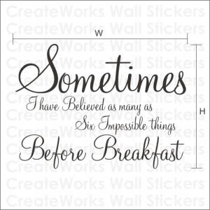 Sometimes' an Alice in Wonderland quote - WA086X