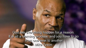 Mike tyson, best, quotes, sayings, god, reason, wise, witty
