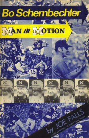 Bo Schembechler: Man In Motion
