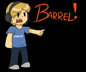 Pewdiepie: BARREL!! D: by MariobrosYaoiFan12