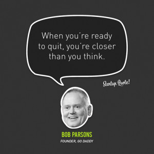 Inspirational-Start-Up-Quotes-Bob-Parsons-Go-Daddy.png