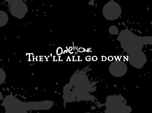 One by One Emo death Quote wallpaper